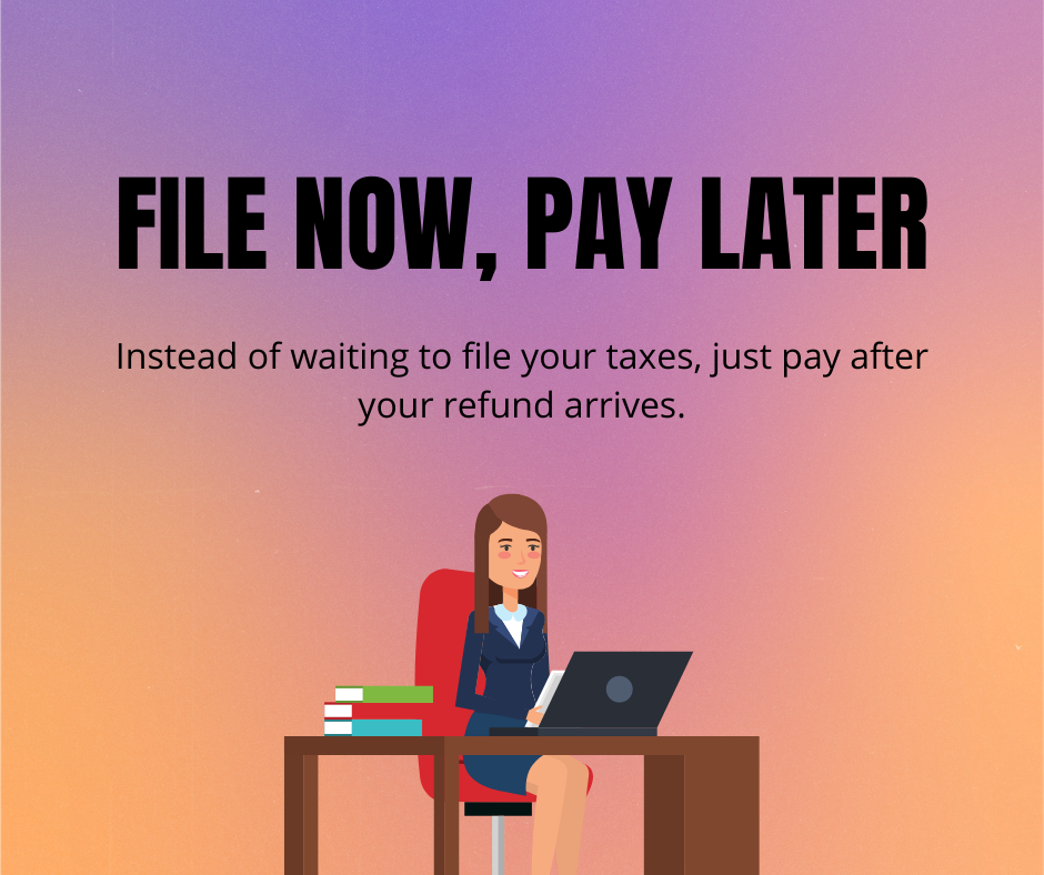 Tax Business - File Now, Pay Later